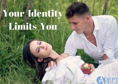 Your Identity Limits You