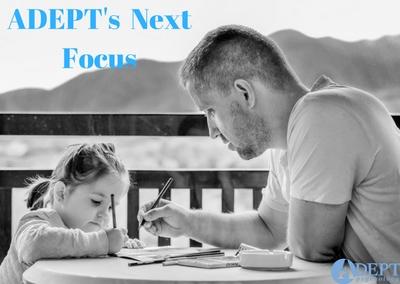 ADEPT's Next Focus
